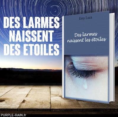 Livre : Les larmes naissent des étoiles • Emy Luca