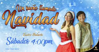 POS 1 UN SUEÑO LLAMADO NAVIDAD | Teatro Belarte