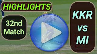 KKR vs MI 32nd Match