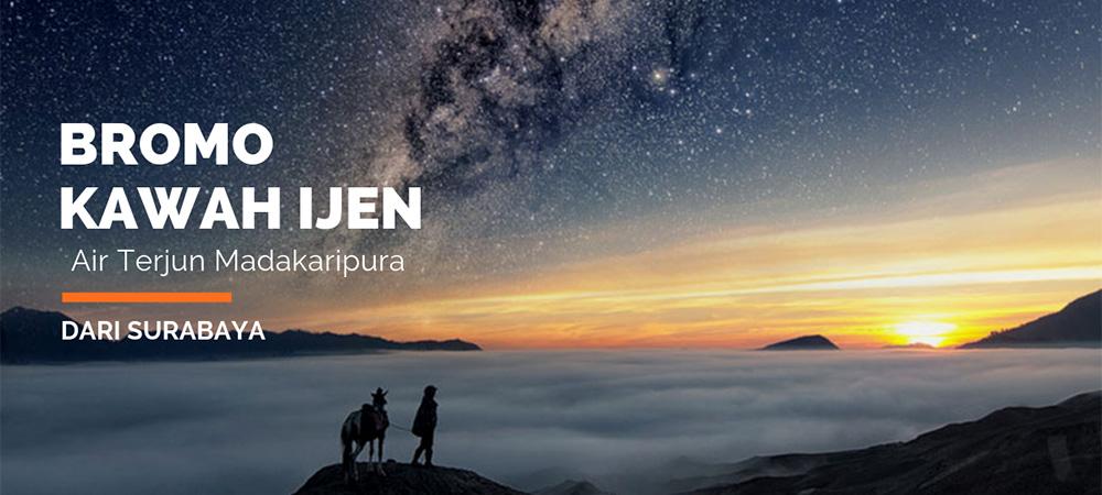 open trip kawah ijen, madakaripura dan gunung bromo