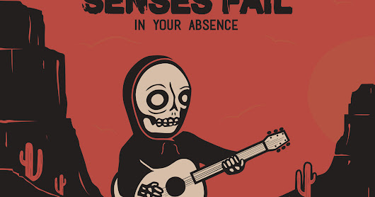 Senses Fail: In Your Absence [2017] — EP Review