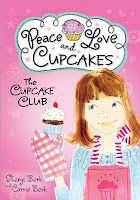The Cupcake Club by Sheryl and Carrie Berk