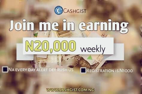 Cashgist Income Review: Get Paid Every Friday On Cashgist.com.ng