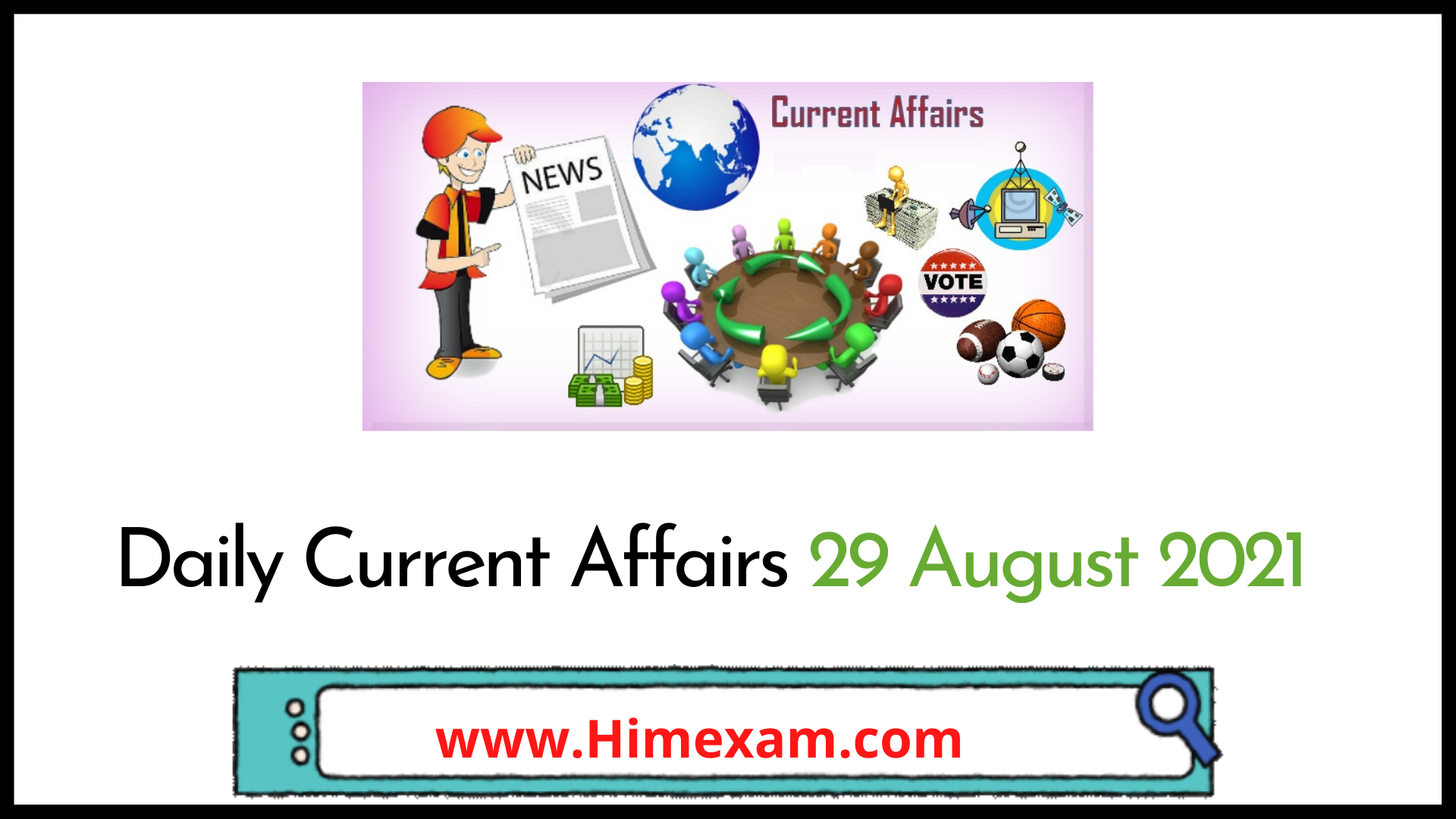 Daily Current Affairs 29 August 2021