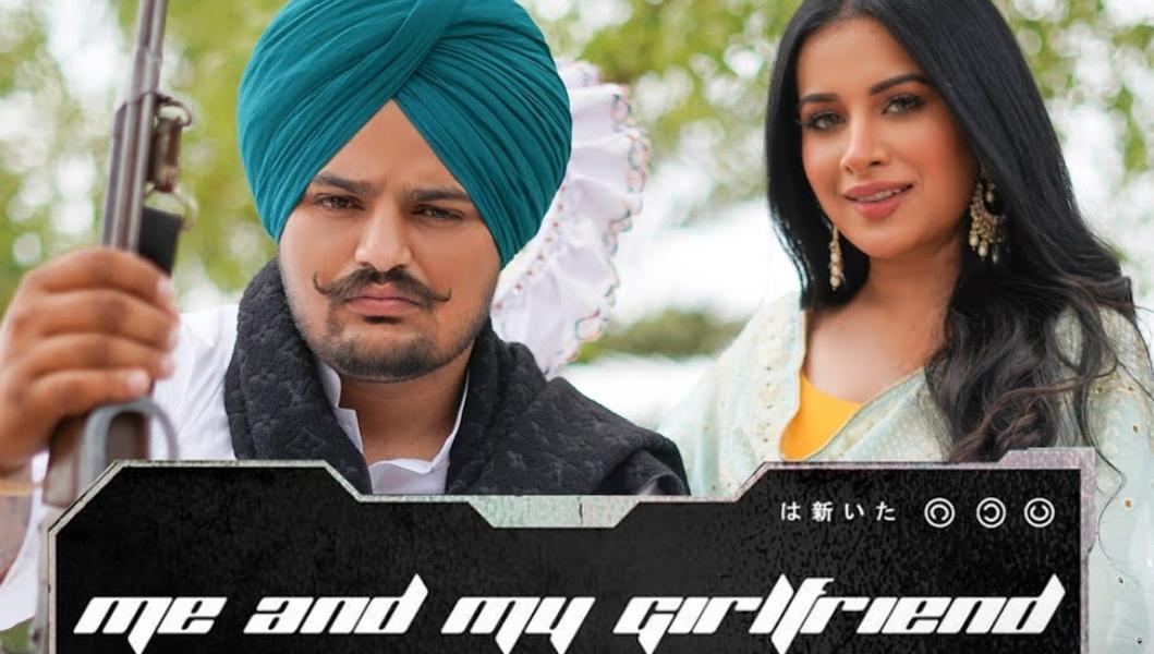 Me And My Girlfriend Lyrics - Sidhu Moose Wala - Download Video or MP3 Song