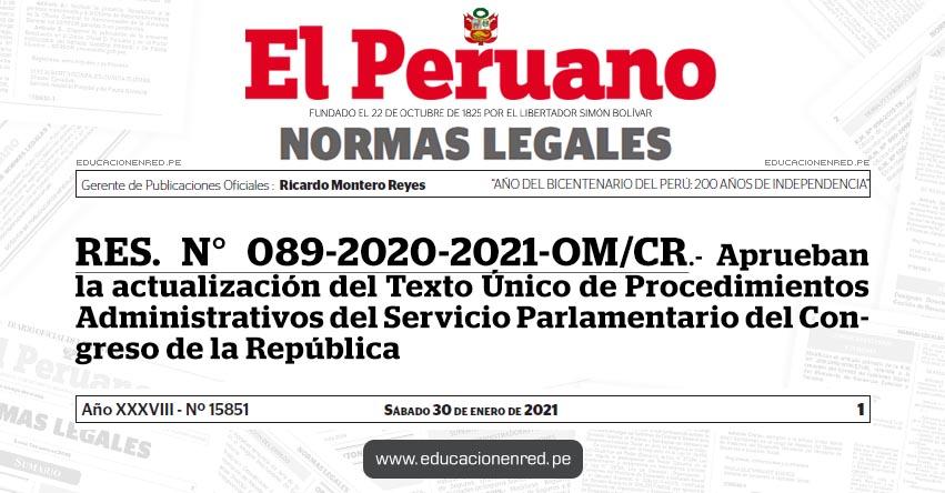 RES. N° 089-2020-2021-OM/CR.- Aprueban la actualización del Texto Único de Procedimientos Administrativos del Servicio Parlamentario del Congreso de la República