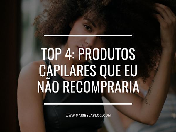 Top 4: Produtos capilares que eu não recompraria