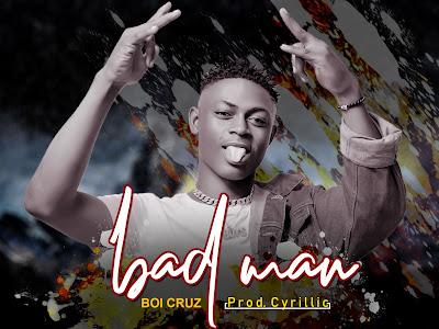 [Music] Boi Cruz _ Bad Man