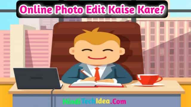 Online Photo Edit Kaise Kare
