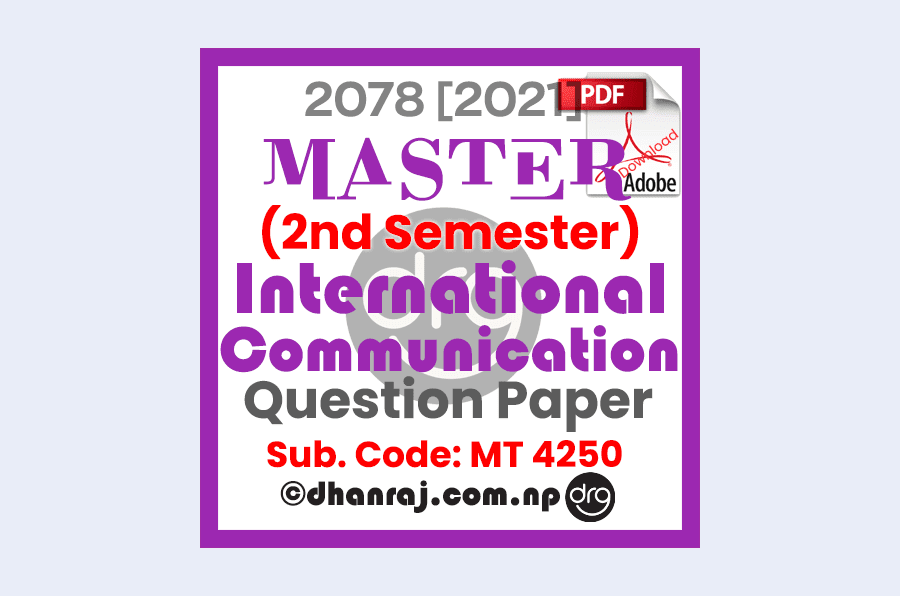 international-communication-mt4250-question-paper-exam-2078-2021-purbanchal-university