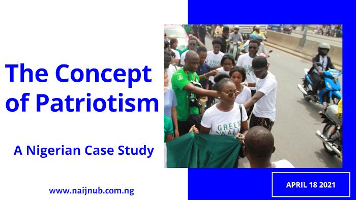 The Concept of Patriotism - A Nigerian Case Study