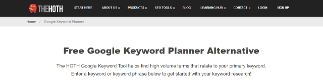 The HOTH Google Keyword Planner Tool