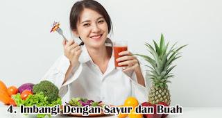 Imbangi Dengan Sayur dan Buah merupakan salah satu tips sehat konsumsi daging saat Idul Adha
