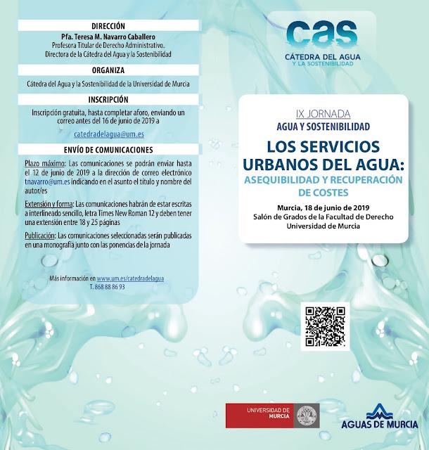 """IX Jornada agua y sostenibilidad. """"Los servicios urbanos del agua: asequibilidad y recuperación de costes"""""""
