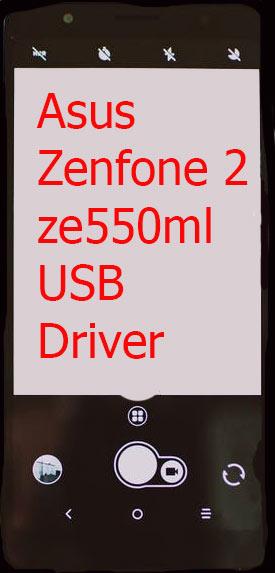 Asus Zenfone 2 ze550ml USB Driver