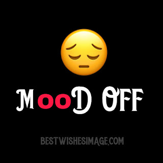 mood off best whatsapp dp images free download