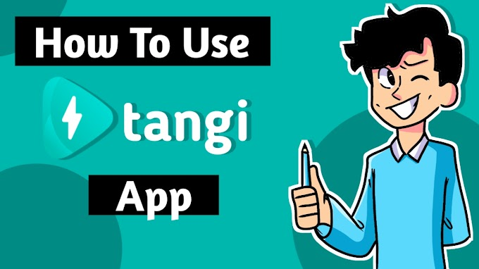 How To Use Tangi App Guide For Beginners