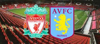 مشاهدة مباراة ليفربول واستون فيلا بث مباشر اليوم 17-12-2019 في كأس الرابطة الإنجليزية