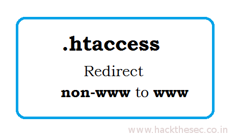 How to Force Redirect to www or non-www in Htaccess - Hack