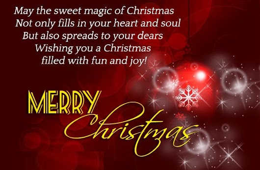 250+ Merry Christmas 2018 Wishes & Cards Messages, For Your Friends And Family