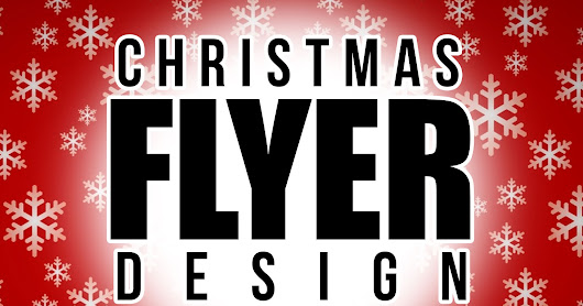 Awesome Christmas Flyer designs!