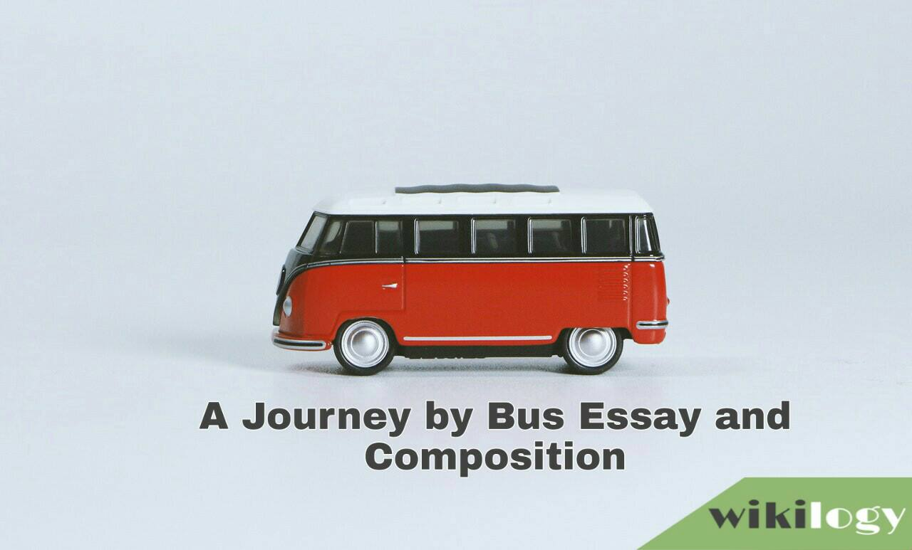 A Journey by Bus Essay and Composition