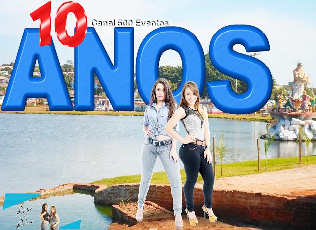 10 ANOS HESTER E HELENA NO CANAL 500