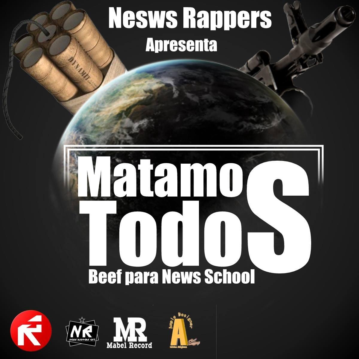 News Rappers - Matamos Todos