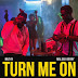 Mut4y ft. Maleek Berry – Turn Me On | Download Music