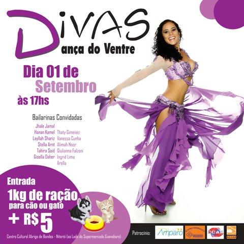 b6e2212cee Divas – Dança do Ventre Data  01 de setembro (Sábado) Horário  17 horas.  Ingresso  R  5 + 1kg de ração. Funcionamento da Bilheteria  Terça a sexta  das 11h ...