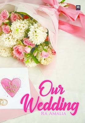 Our Wedding by Ra_Amalia Pdf