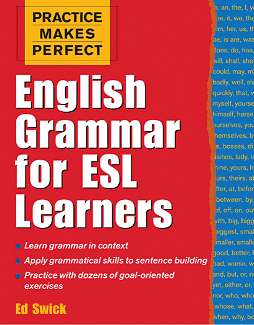alt=Practice-Makes-Perfect-English-Grammar-For-ESL-Learners-Mc-Graw-Hill-by-Ed-Swick-min