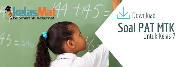 Download Soal PAT Matematika Kelas 7 SMP