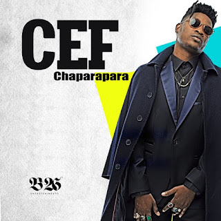 Cef Tanzy - Chaparapara (feat. Viber Music) ( 2019 ) [DOWNLOAD]