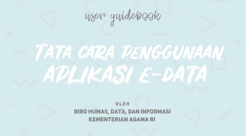 User Guide Book Tata Cara Penggunaan Aplikasi E-Data Kemenag