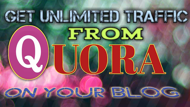 Get unlimited traffic from Quora website