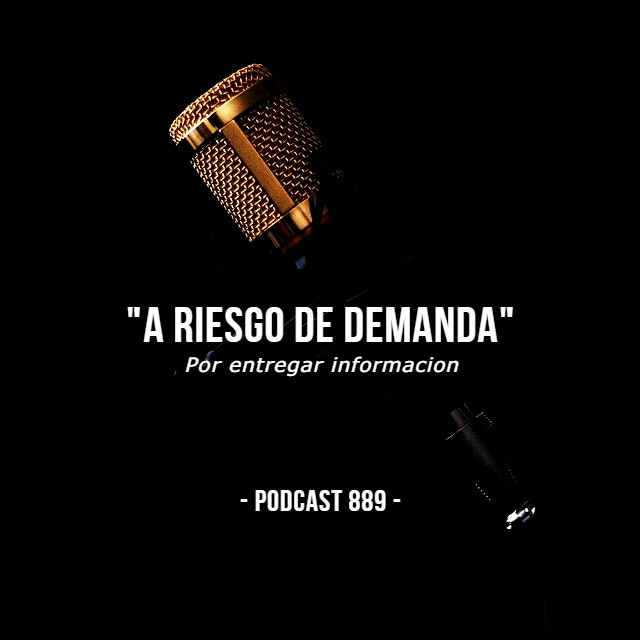 A riesgo de demanda - Podcast 889