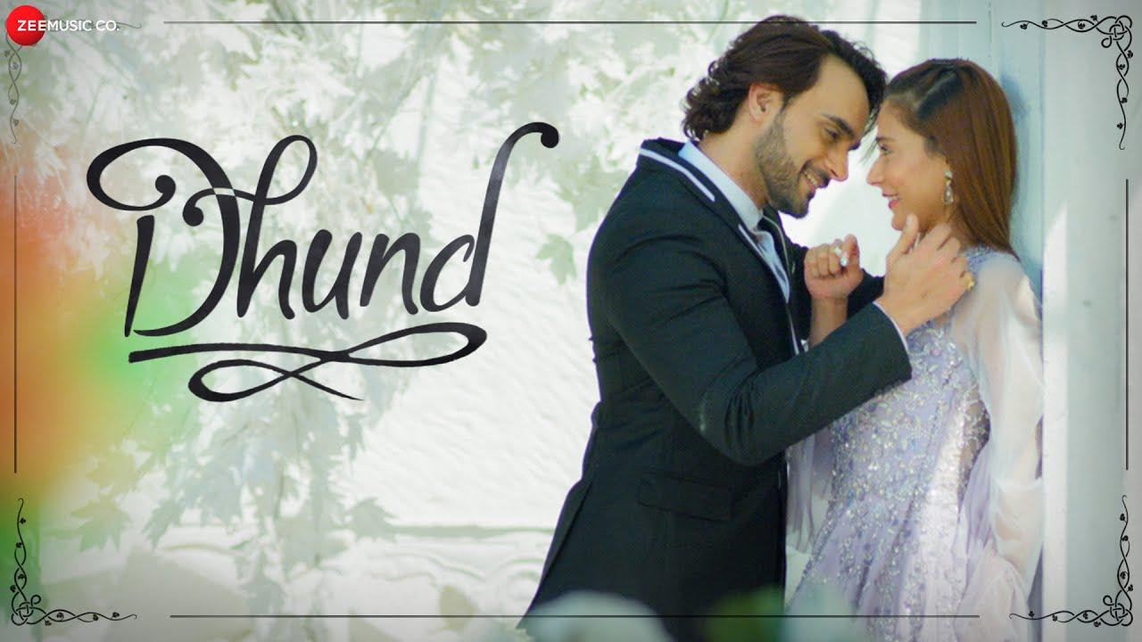 Dhund Lyrics - Sara Khan & Angad Hasija   Heena Shaikh   Dr. Anil Mehta   Deepak Kumar