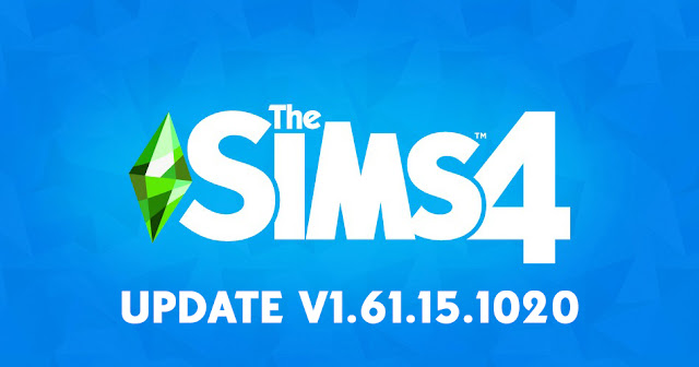 THE SIMS 4 PATCH UPDATE V1.61.15.1020