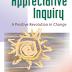 [Ebook] Appreciative Inquiry : A Positive Revolution In Change