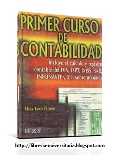 Primer Curso de Contabilidad, 16va Edición – Elías Lara Flores