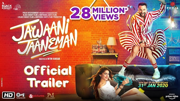 Jawaani Jaaneman 2020 | Hindi Movie Trailer
