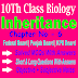 Inheritance 10th Biology Chapter Six Notes