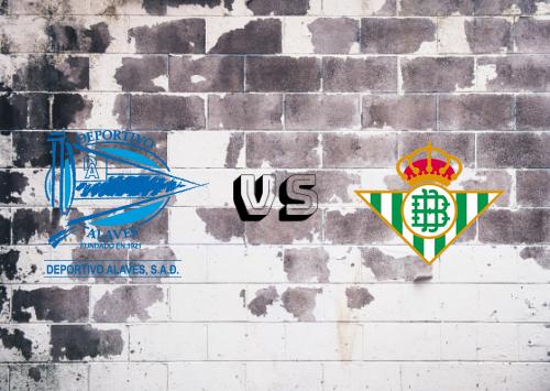 Deportivo Alavés vs Real Betis  Resumen