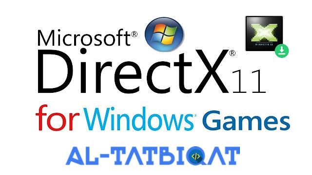 تحميل برنامج Directx 11 برابط مباشر لتشغيل البرامج والالعاب