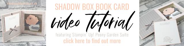 Stampin' Up! Peony Garden Shadow Box Book Card Tutorial
