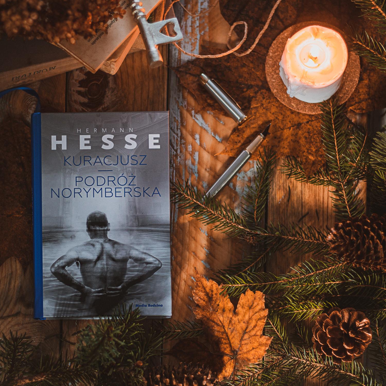 """""""Kuracjusz. Zapiski z kuracji w Baden"""" , """"Podróż norymberska"""" - Hermann Hesse"""