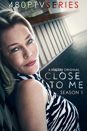 Close to Me Season 1 Download All Episodes 480p 720p HEVC