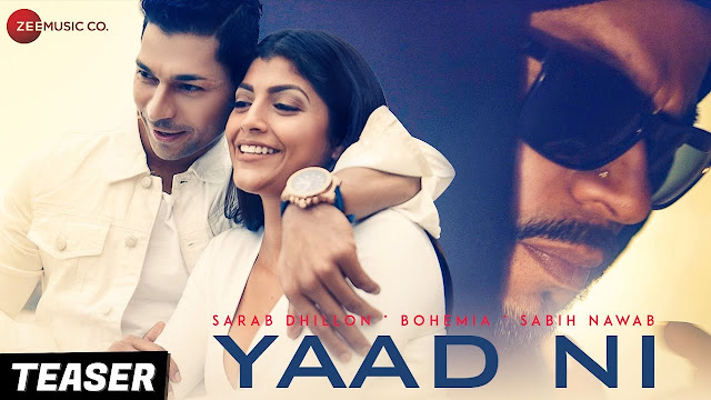 Yaad Ni Lyrics - Sarab Dhillon and Bohemia