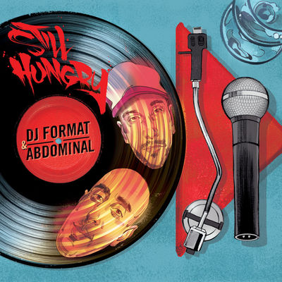 DJ Format & Abdominal - Still Hungry - Album Download, Itunes Cover, Official Cover, Album CD Cover Art, Tracklist